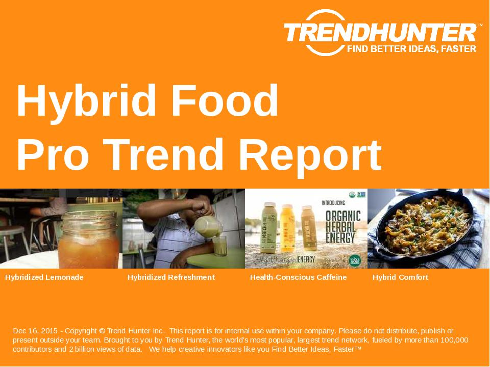 Hybrid Food Trend Report Research