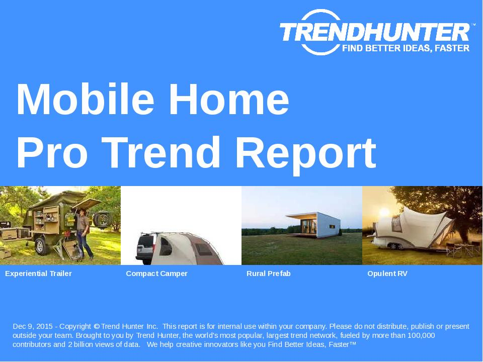 Mobile Home Trend Report Research