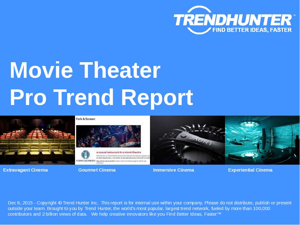 Movie Theater Trend Report Research