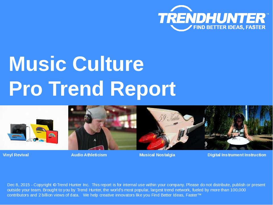 Music Culture Trend Report Research