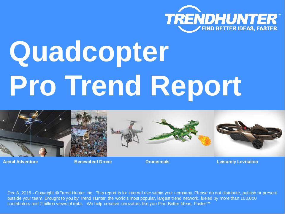Quadcopter Trend Report Research