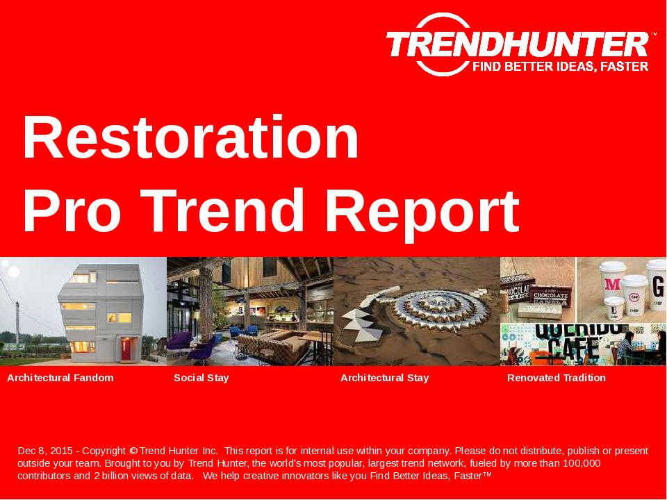 Restoration Trend Report Research