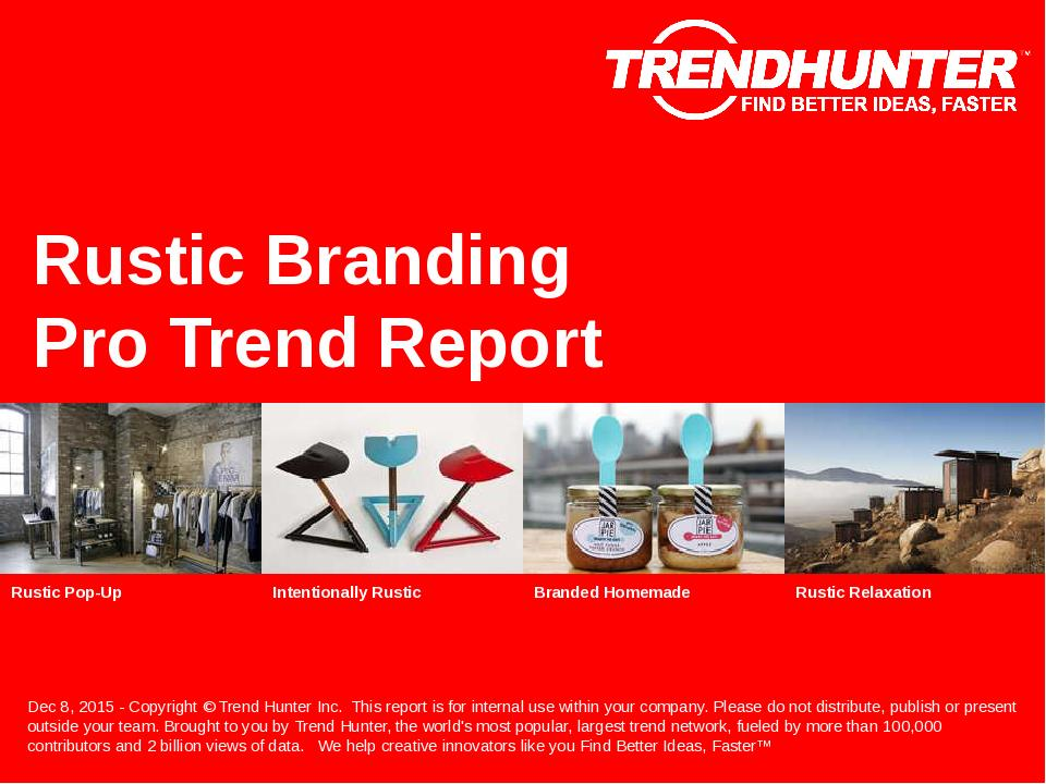 Rustic Branding Trend Report Research