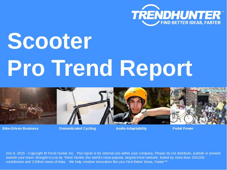 Scooter Trend Report Research