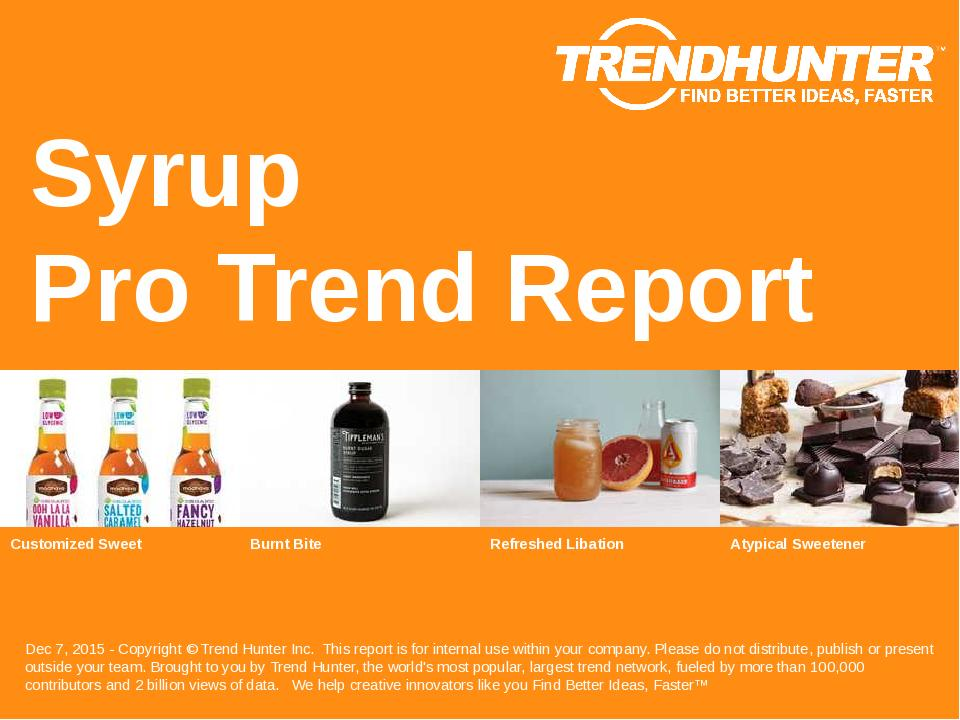 Syrup Trend Report Research