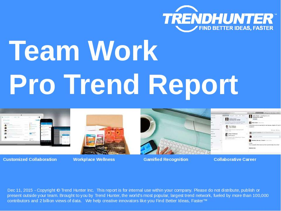 Team Work Trend Report Research