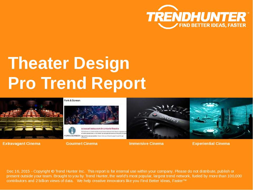 Theater Design Trend Report Research