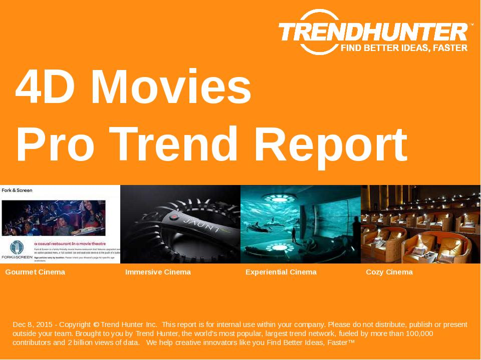 4D Movies Trend Report Research