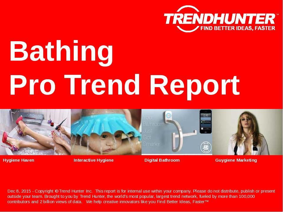 Bathing Trend Report Research