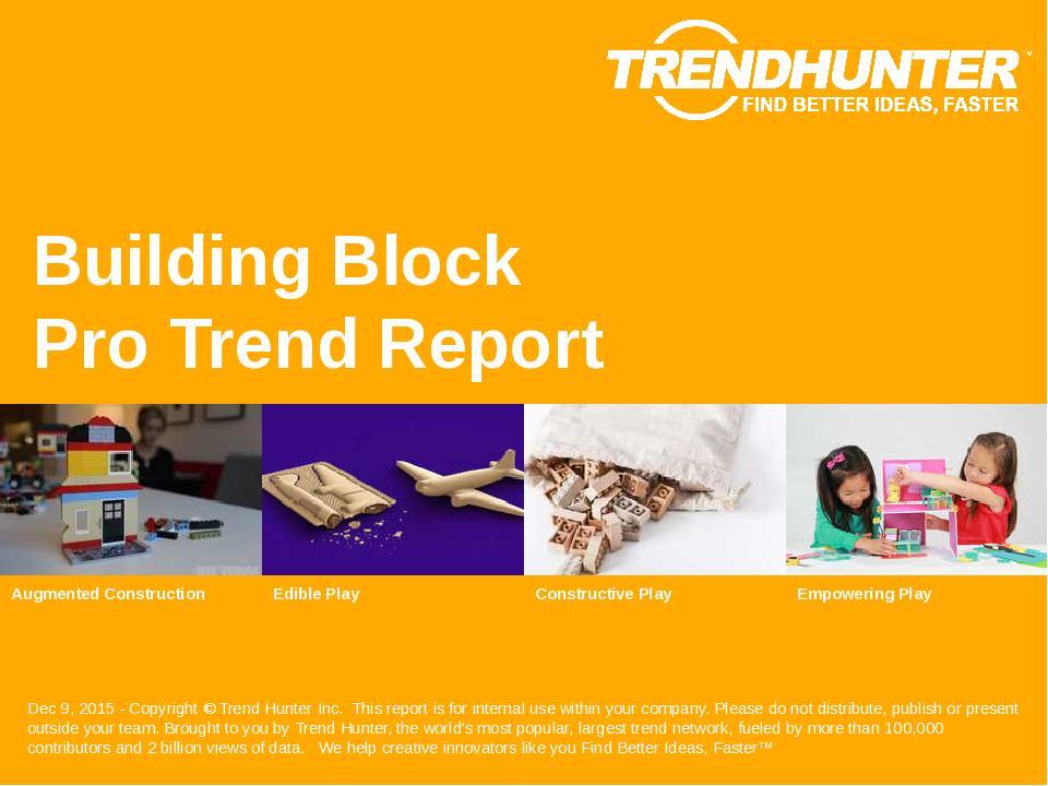 Building Block Trend Report Research