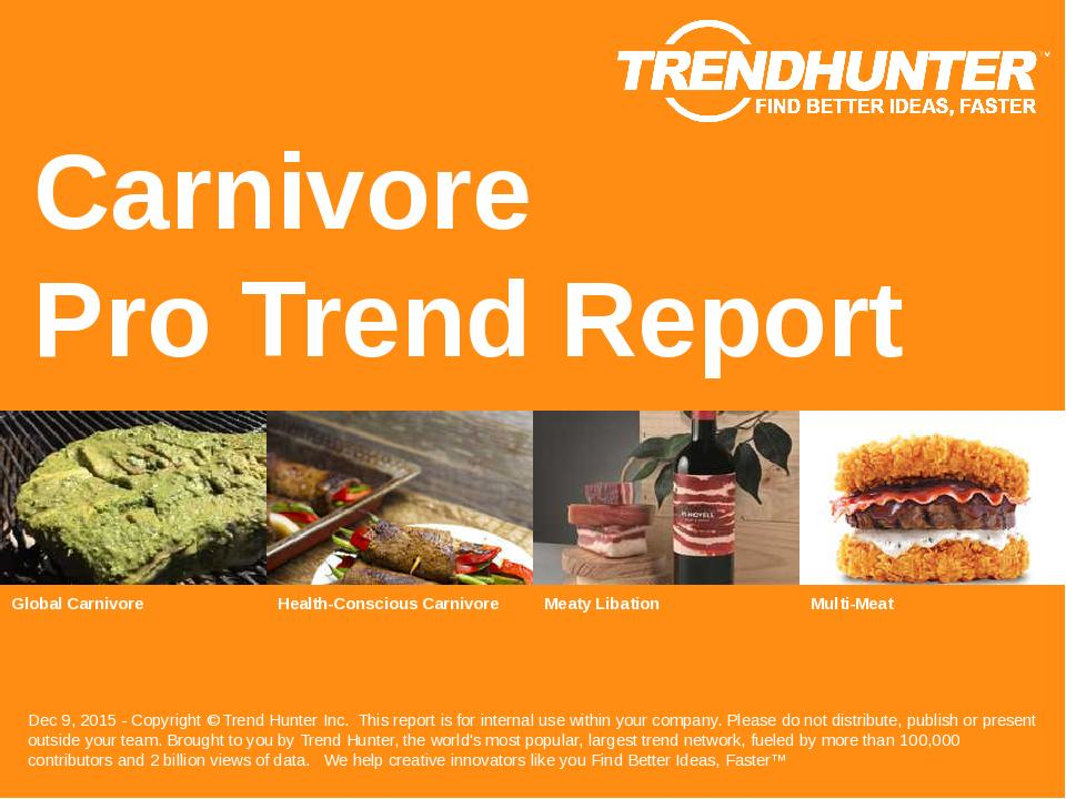 Carnivore Trend Report Research