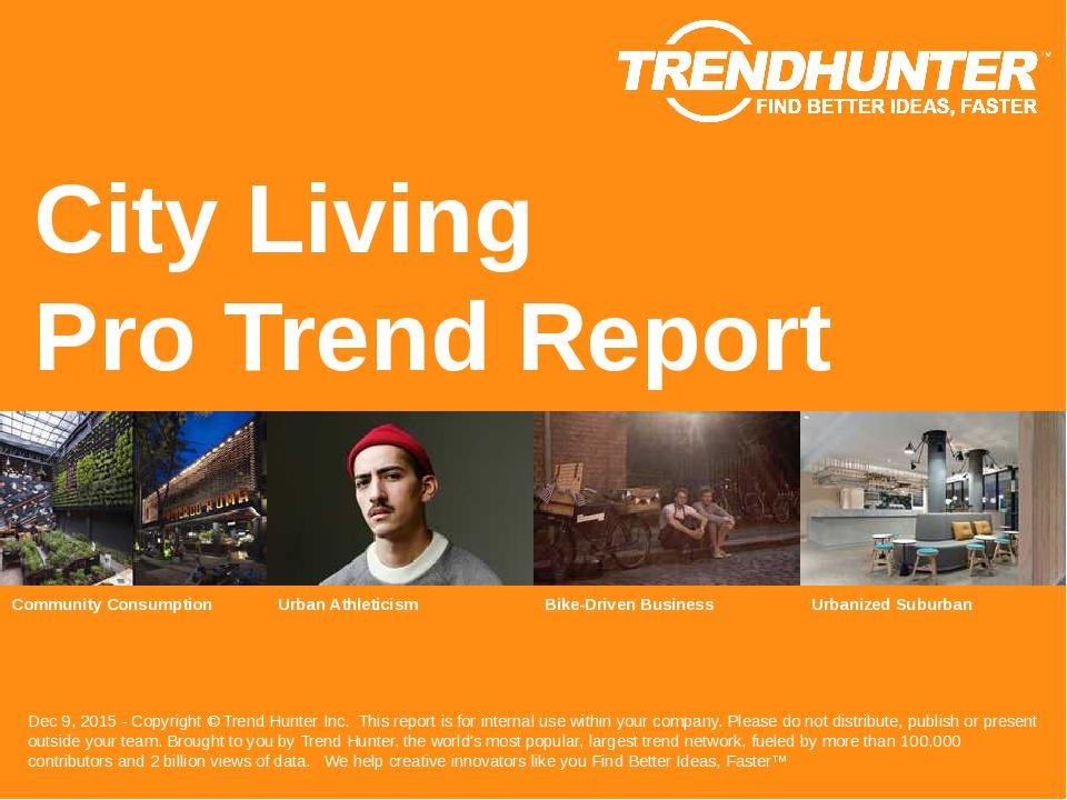 City Living Trend Report Research