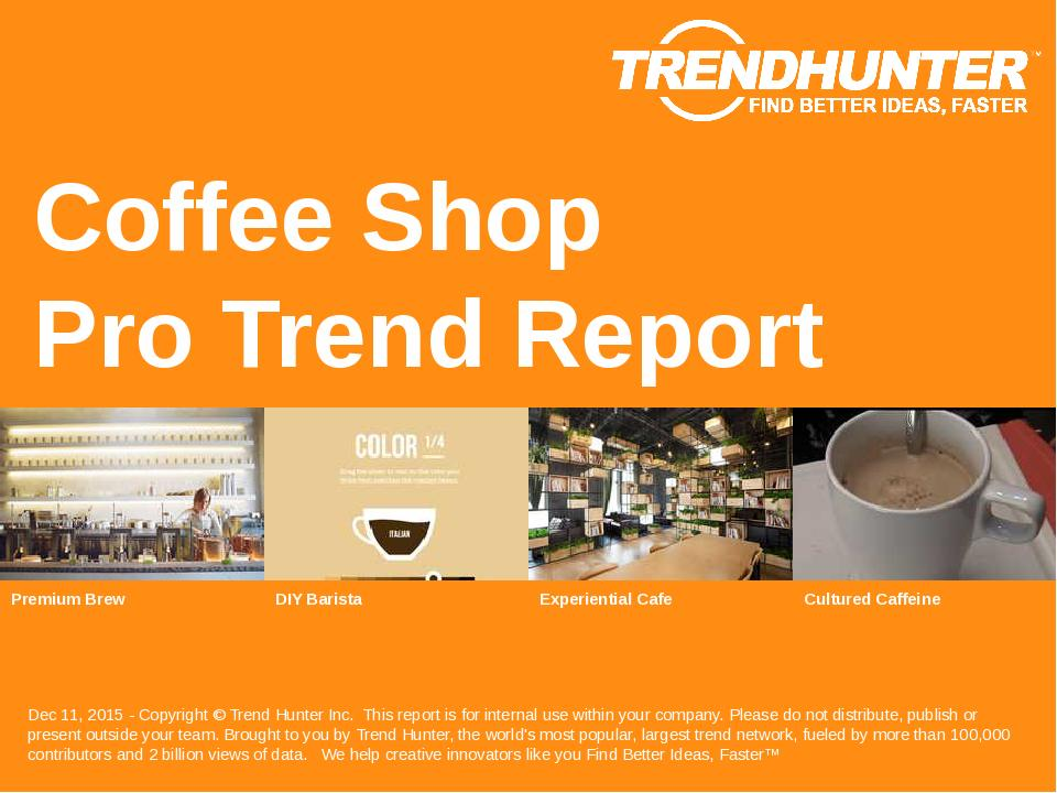 Coffee Shop Trend Report Research