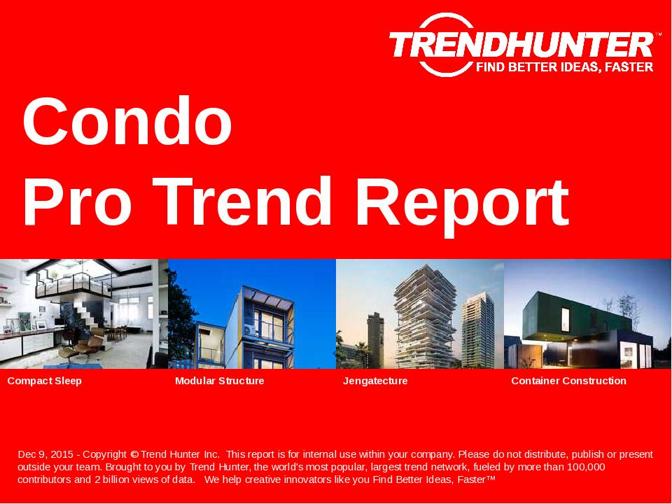 Condo Trend Report Research