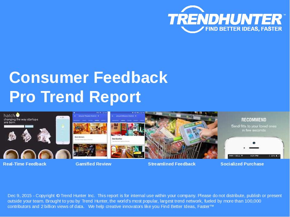 Consumer Feedback Trend Report Research