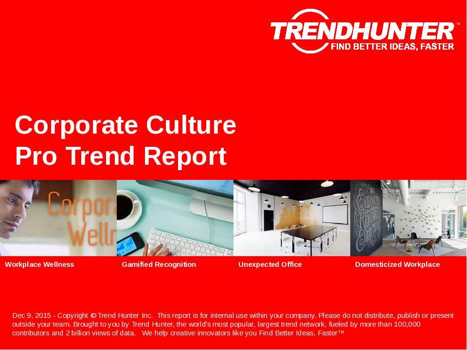 Corporate Culture Trend Report Research