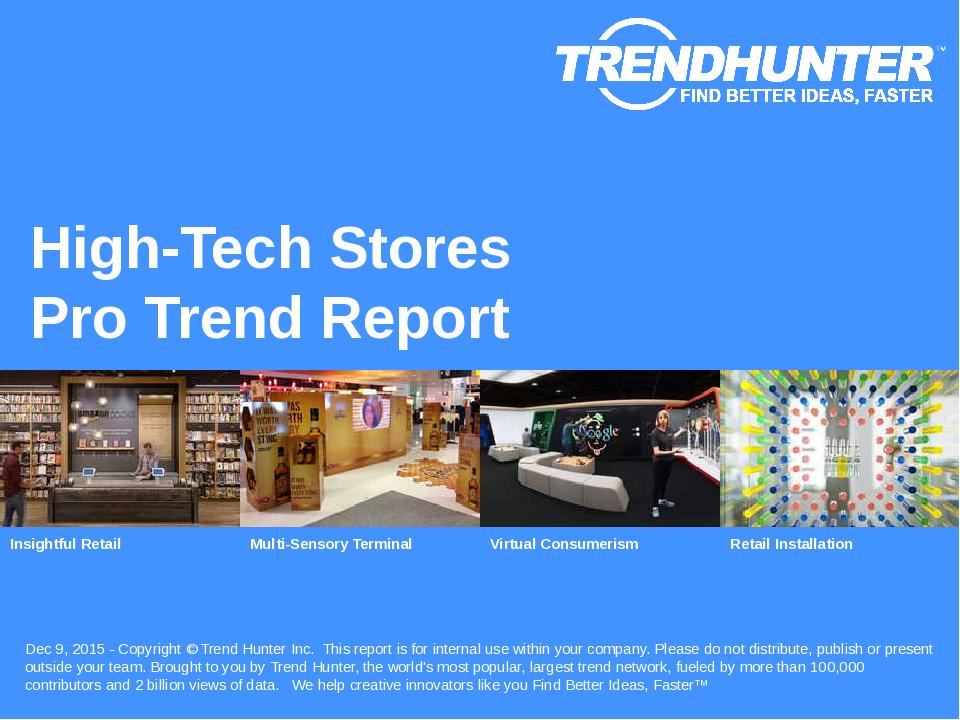 High-Tech Stores Trend Report Research