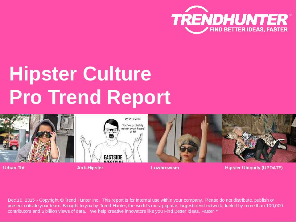 Hipster Culture Trend Report Research
