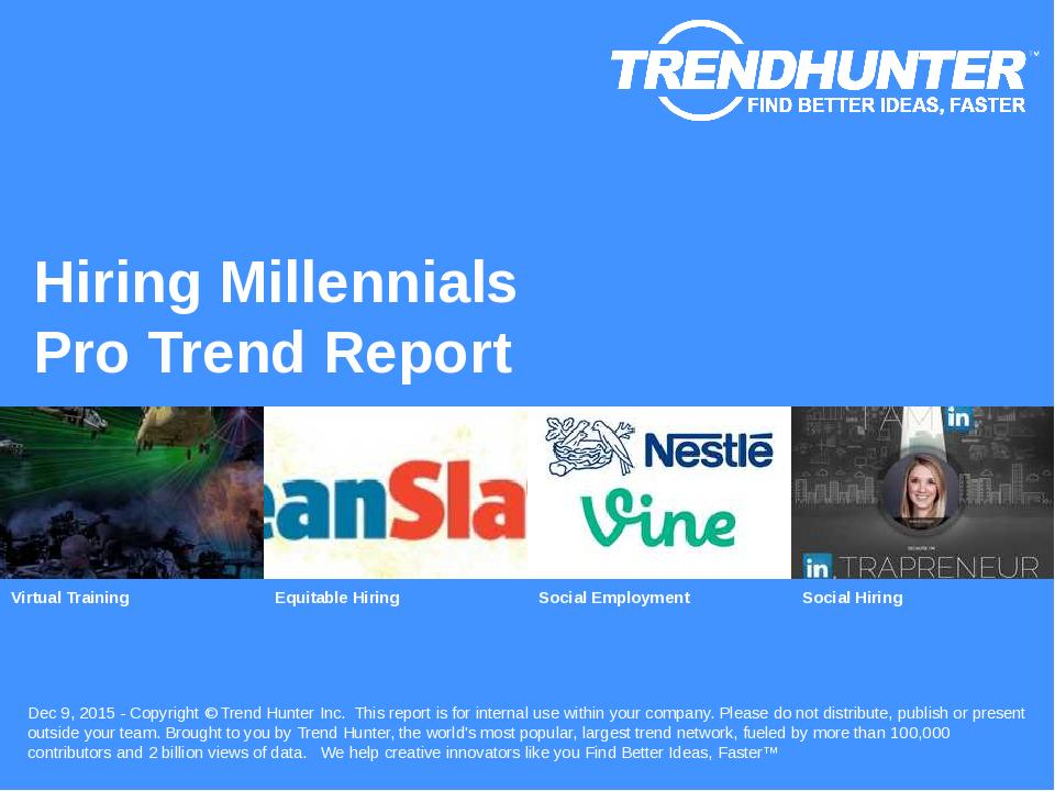 Hiring Millennials Trend Report Research