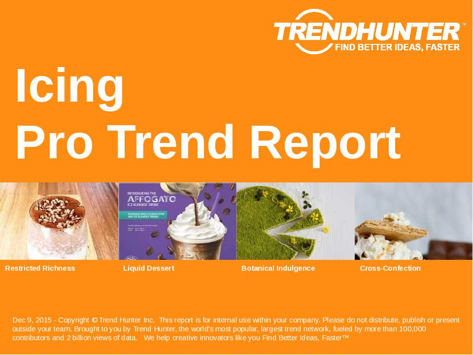Icing Trend Report Research
