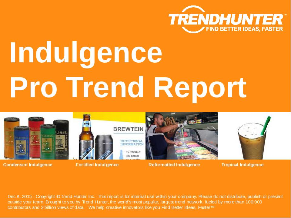 Indulgence Trend Report Research