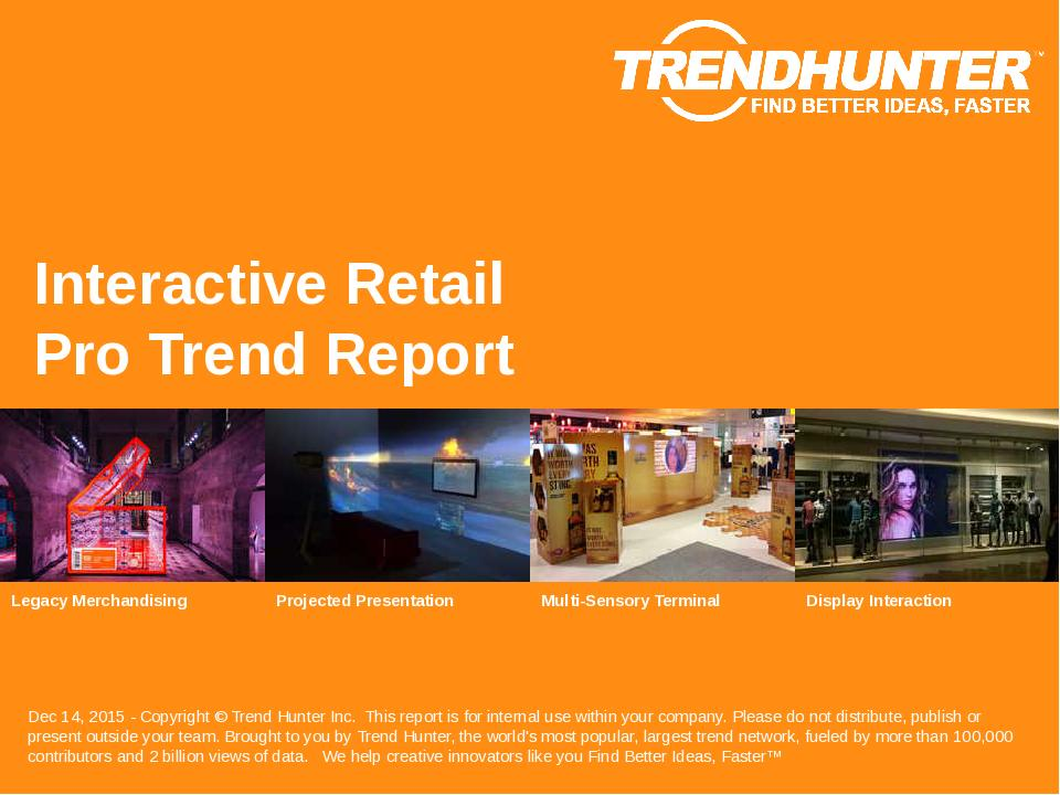 Interactive Retail Trend Report Research