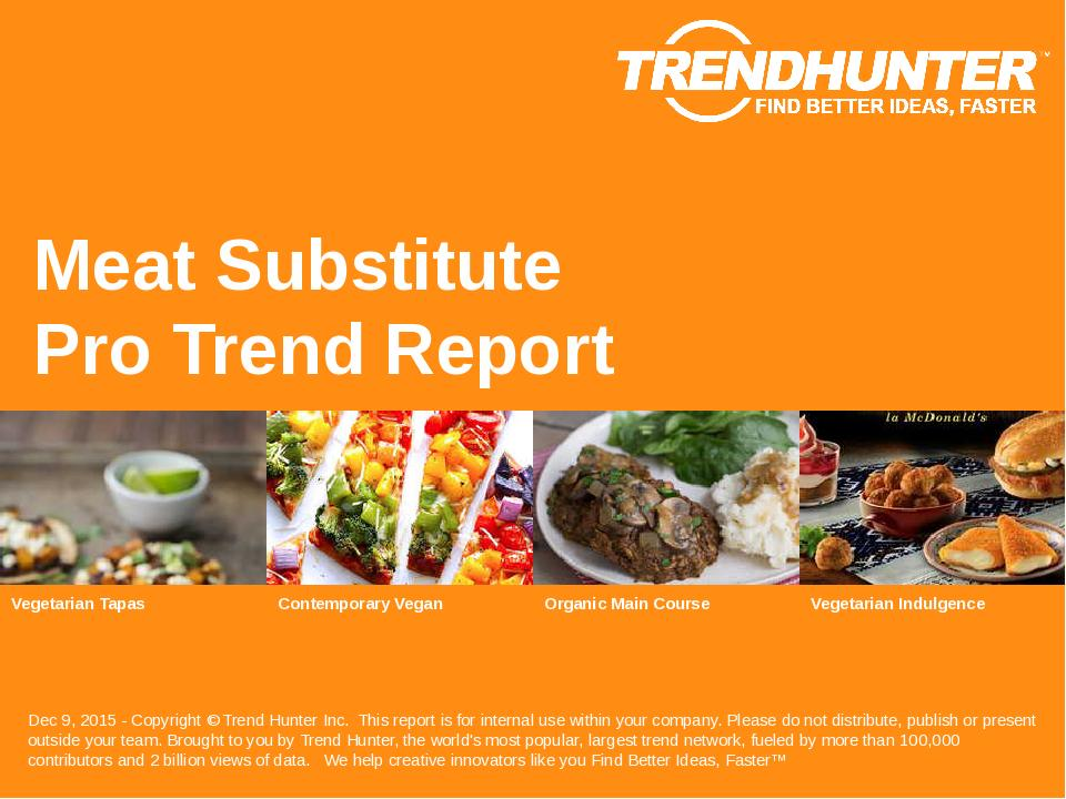 Meat Substitute Trend Report Research