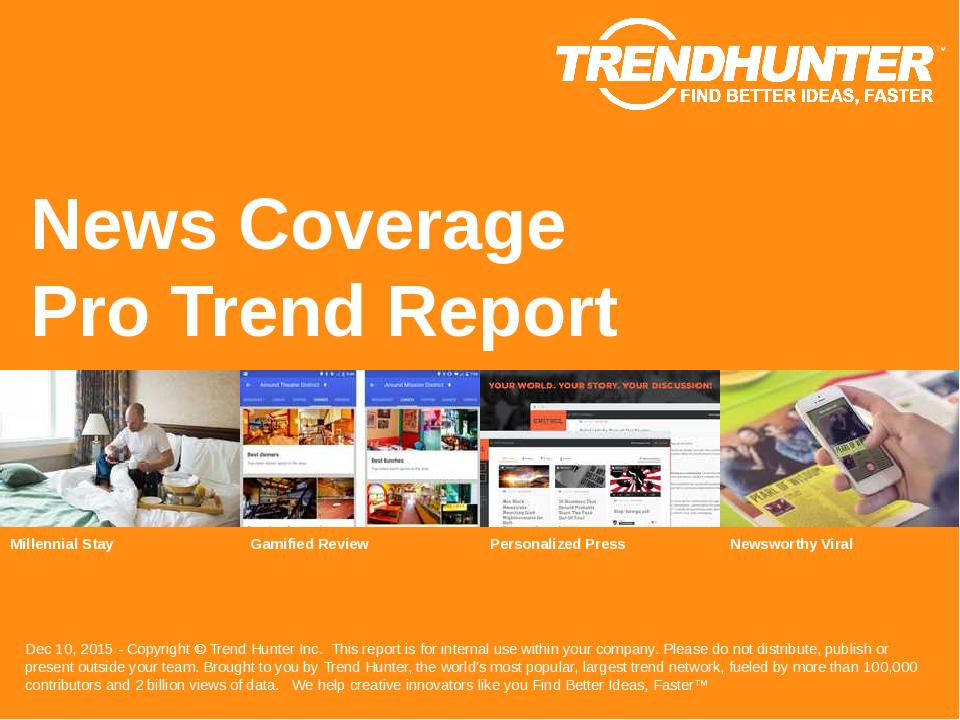News Coverage Trend Report Research