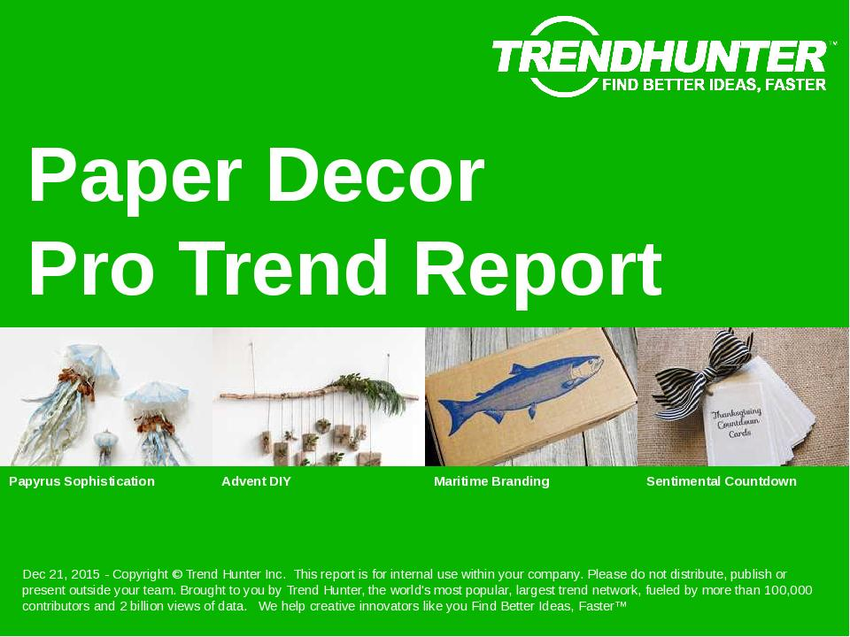 Paper Decor Trend Report Research