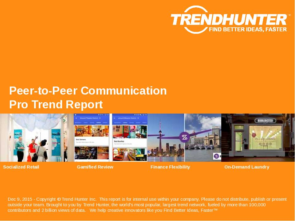 Peer-to-Peer Communication Trend Report Research
