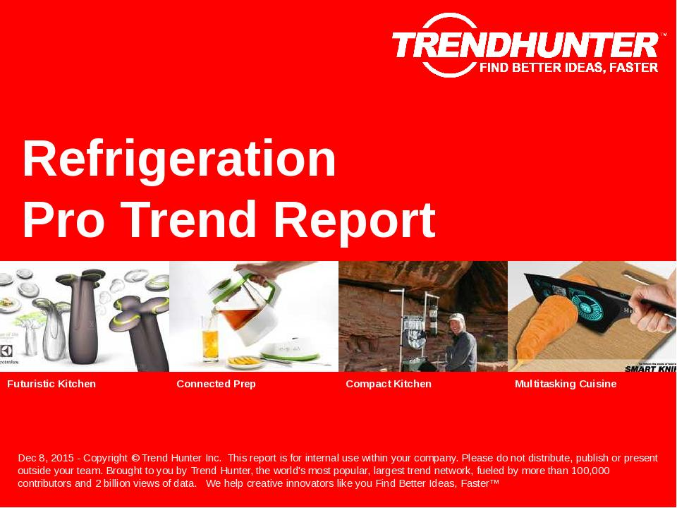 Refrigeration Trend Report Research
