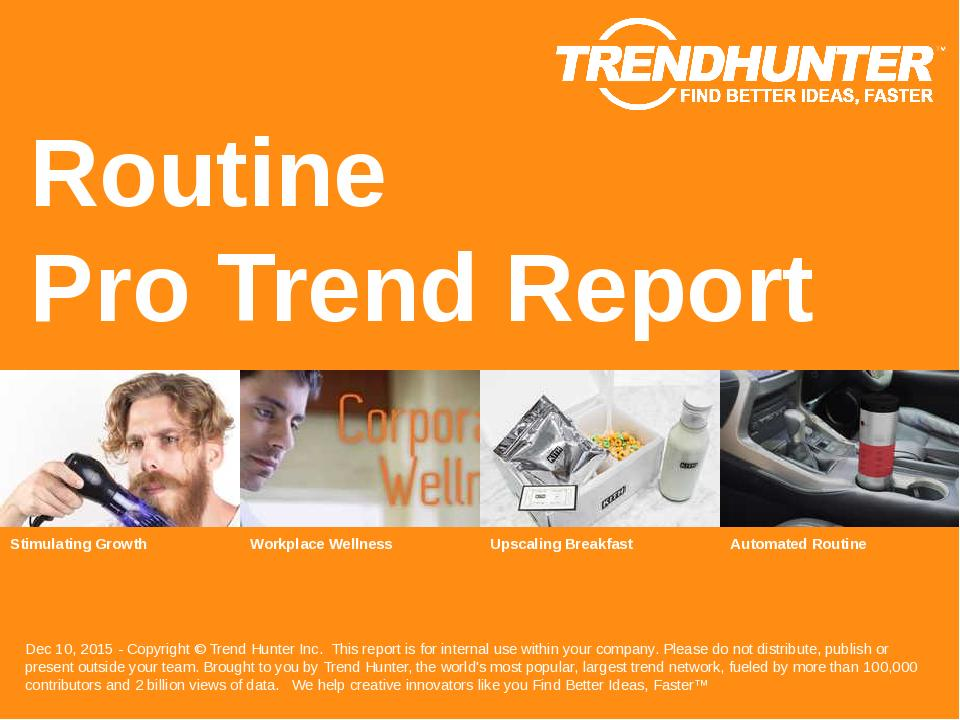 Routine Trend Report Research