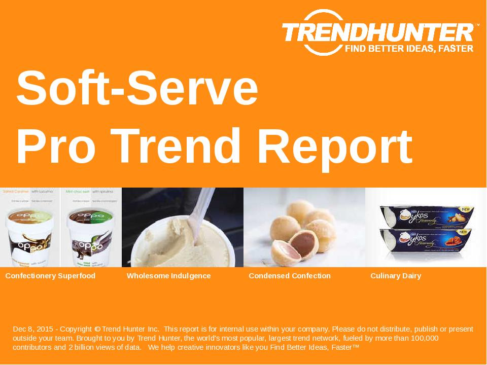 Soft-Serve Trend Report Research
