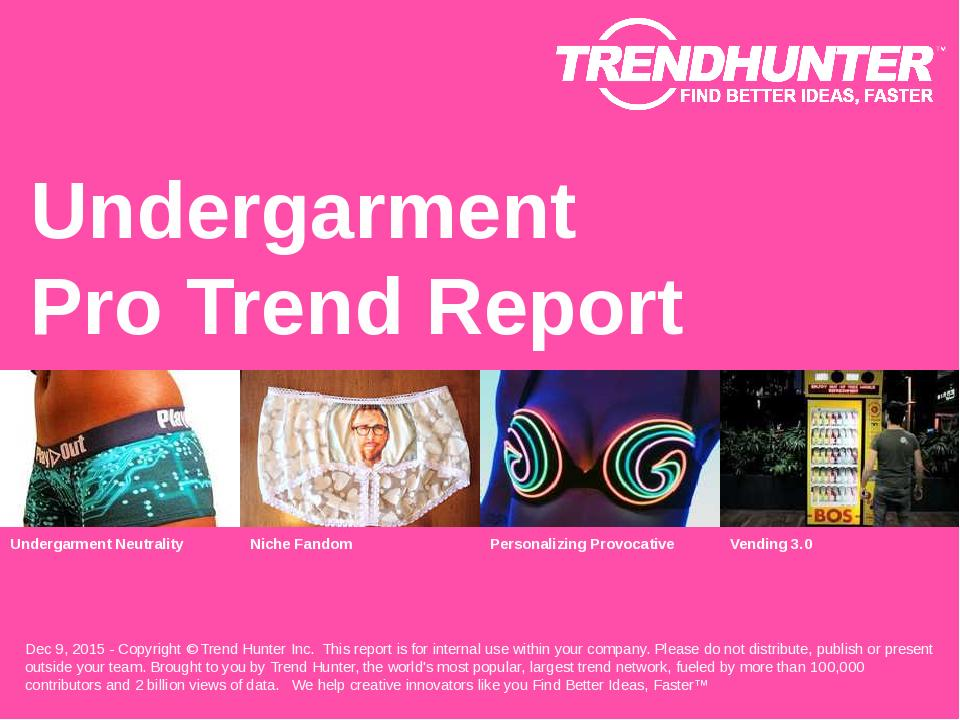 Undergarment Trend Report Research