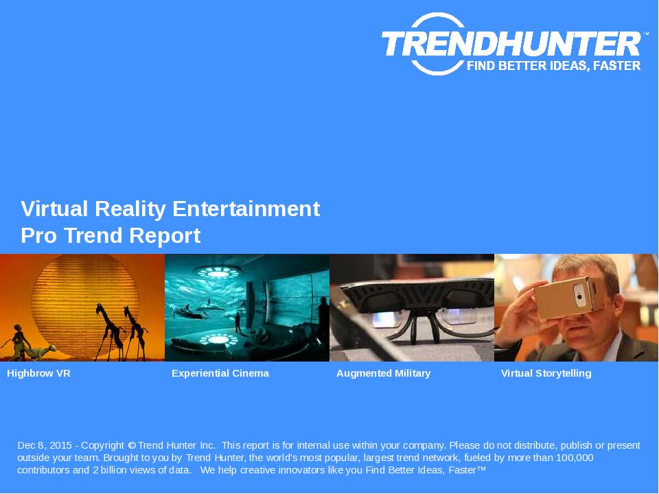 Virtual Reality Entertainment Trend Report Research