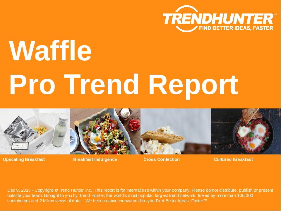 Waffle Trend Report Research