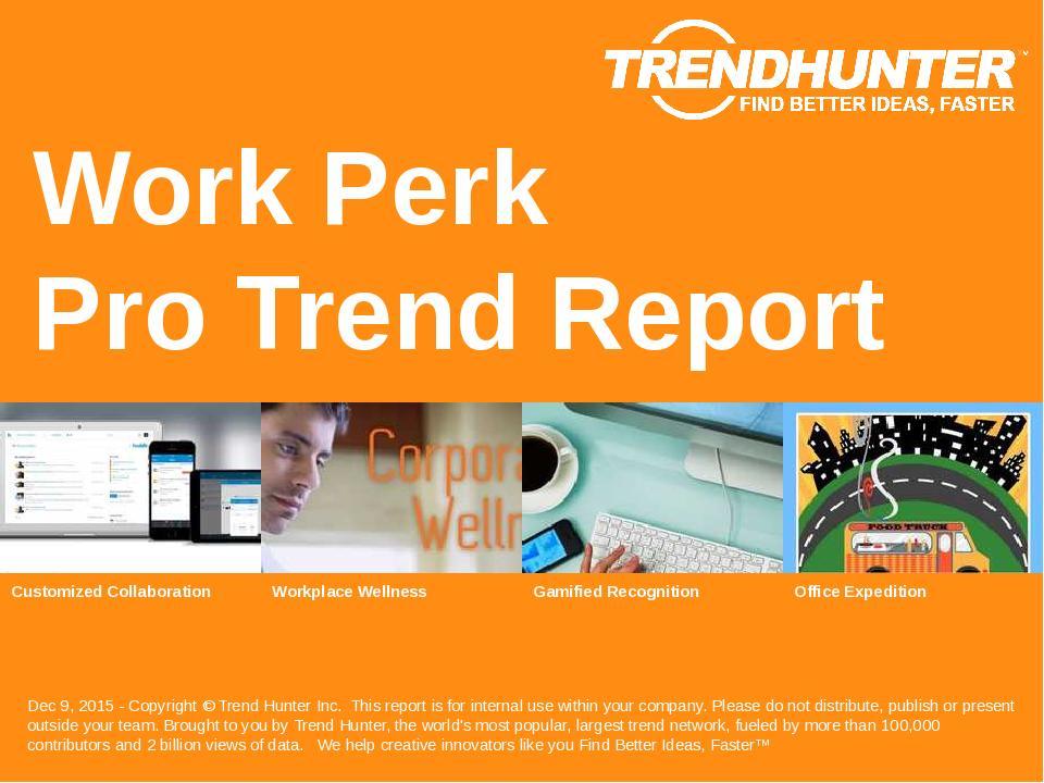 Work Perk Trend Report Research