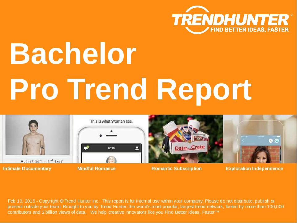 Bachelor Trend Report Research