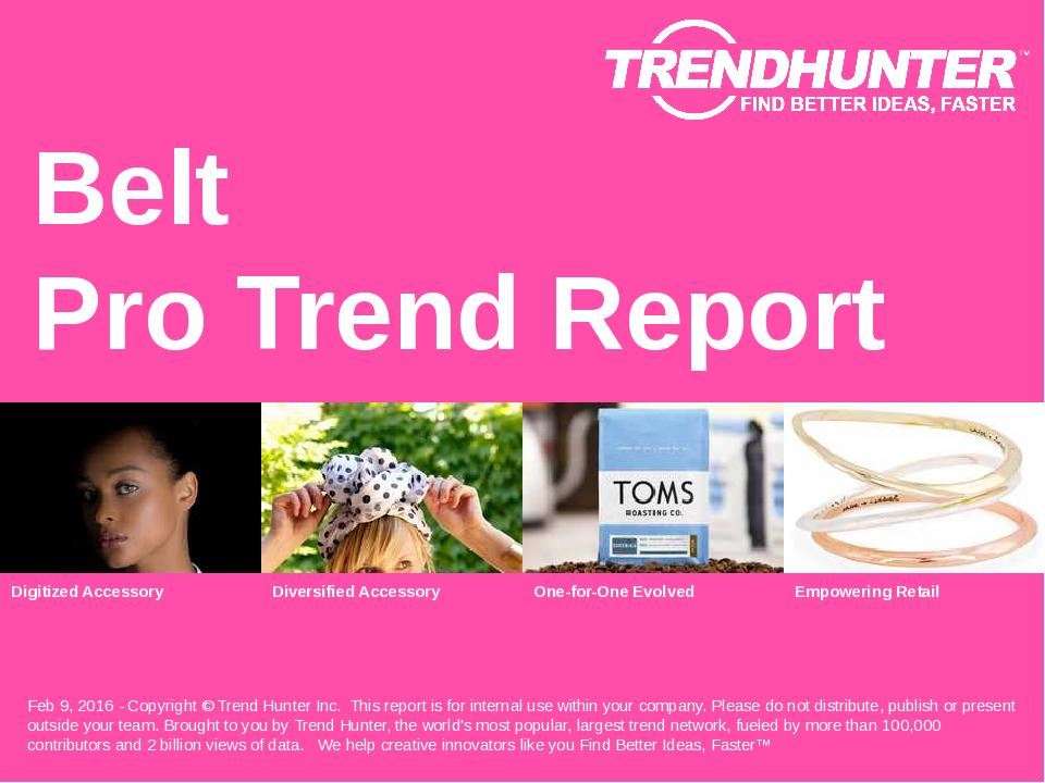 Belt Trend Report Research