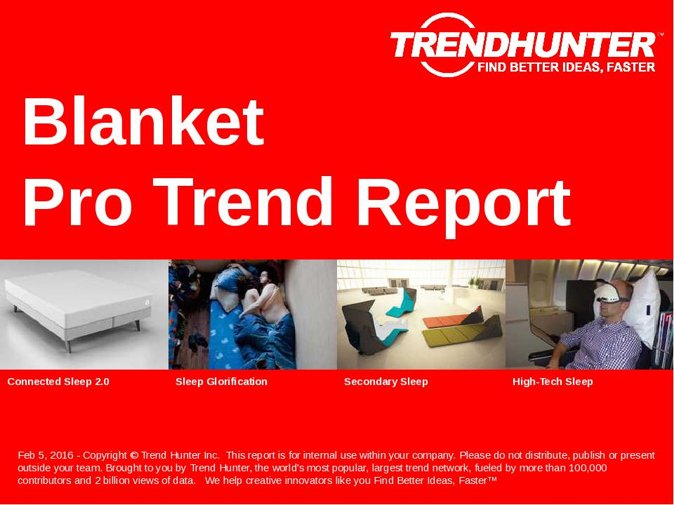 Blanket Trend Report Research