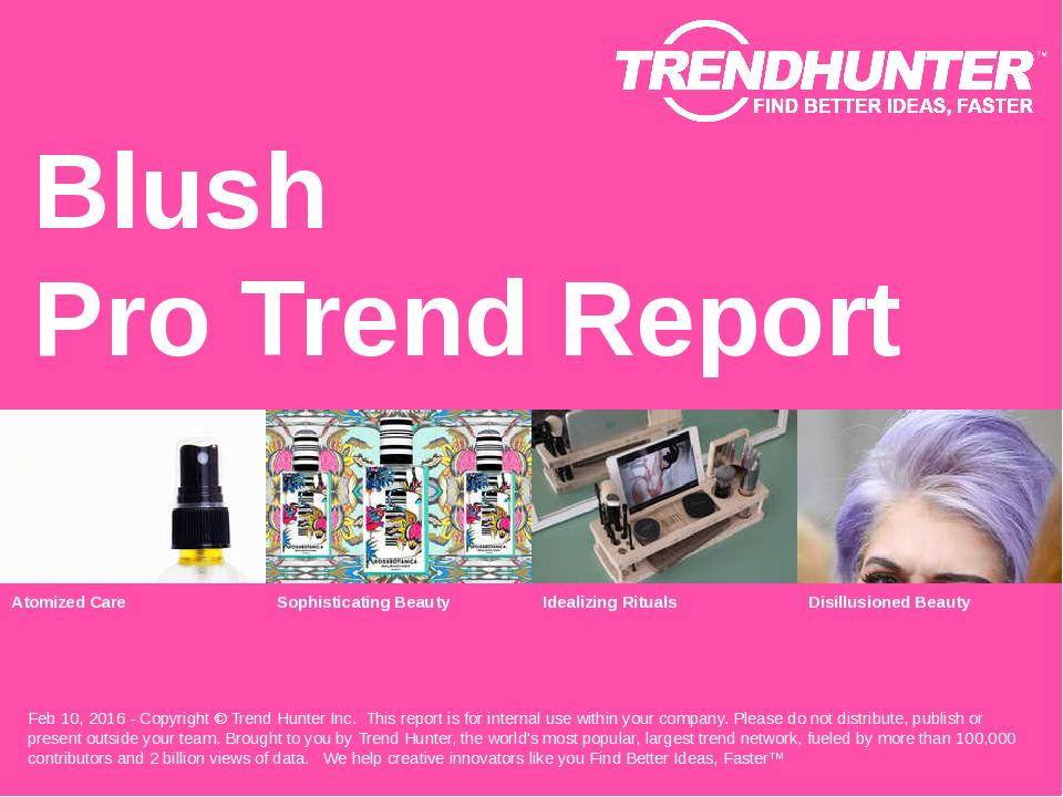 Blush Trend Report Research