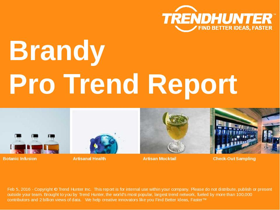 Brandy Trend Report Research