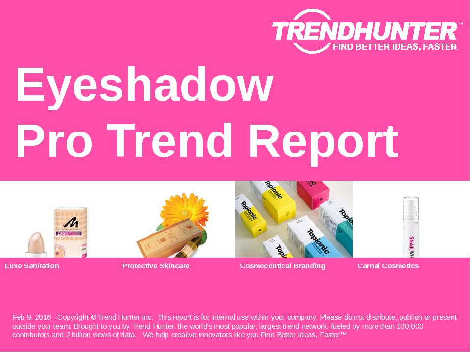 Eyeshadow Trend Report Research