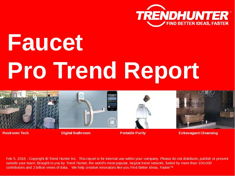 Faucet Trend Report Research