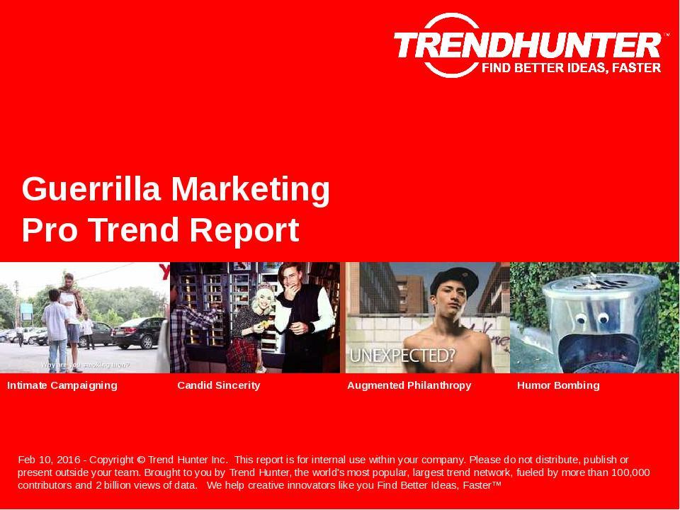 Guerrilla Marketing Trend Report Research