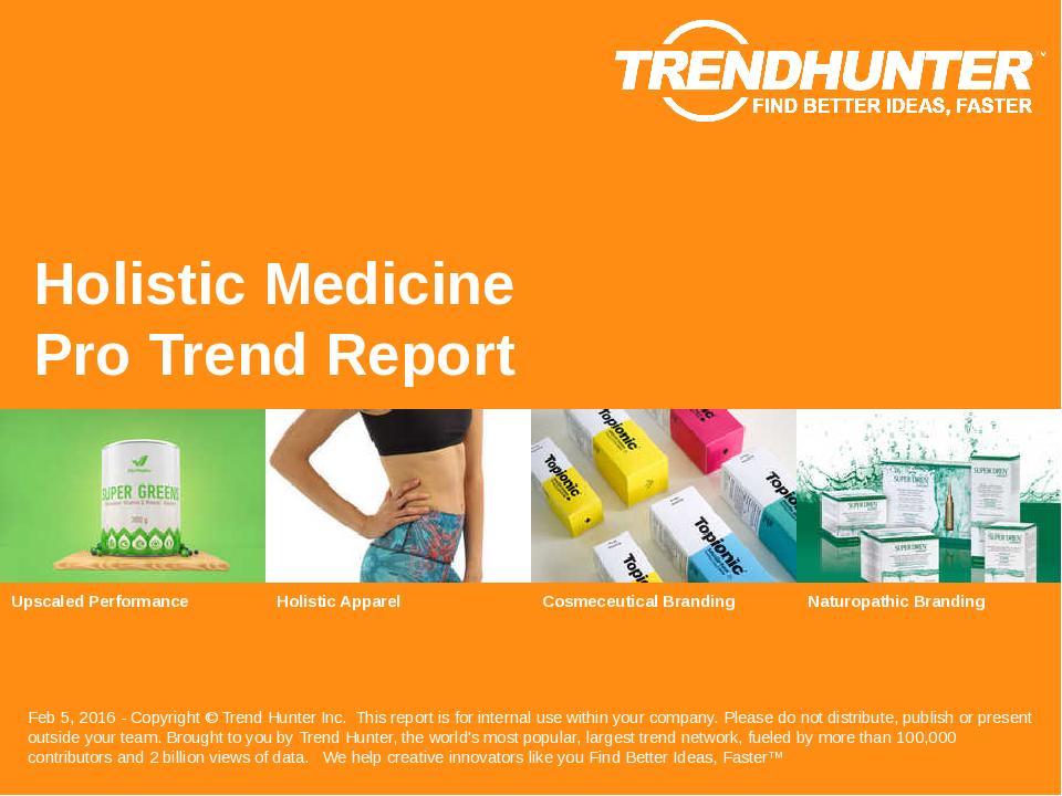 Holistic Medicine Trend Report Research
