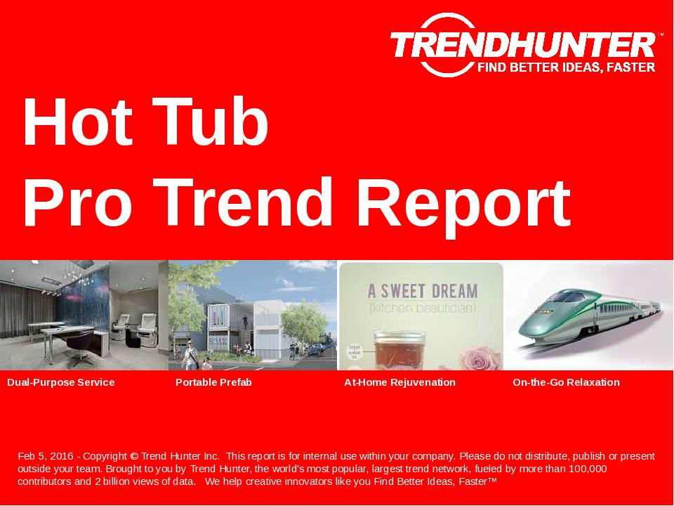 Hot Tub Trend Report Research