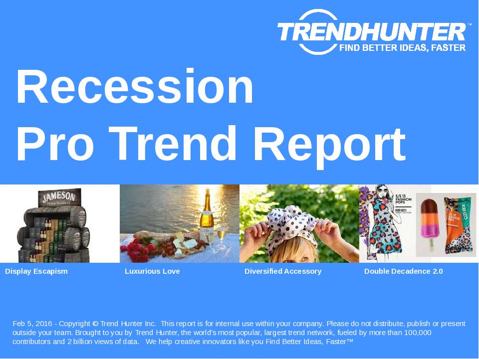 Recession Trend Report Research