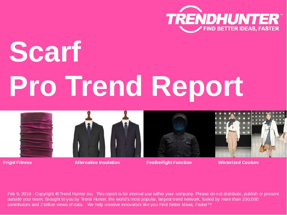Scarf Trend Report Research