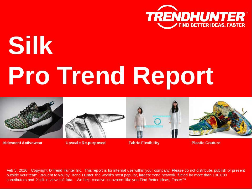 Silk Trend Report Research